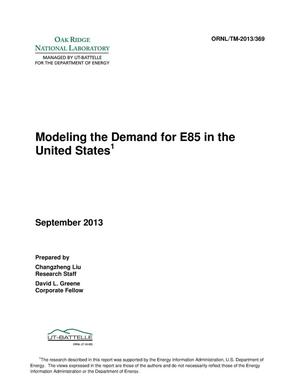 Primary view of object titled 'MODELING THE DEMAND FOR E85 IN THE UNITED STATES'.