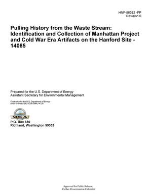 Primary view of object titled 'Pulling History from the Waste Stream: Identification and Collection of Manhattan Project and Cold War Era Artifacts on the Hanford Site'.