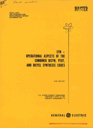 Primary view of object titled 'SYN: OPERATIONAL ASPECTS OF THE COMBINED BISYN, PERT, AND BICYCL SYNTHESIS CODES.'.