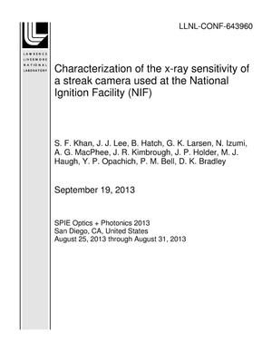 Primary view of object titled 'Characterization of the x-ray sensitivity of a streak camera used at the National Ignition Facility (NIF)'.