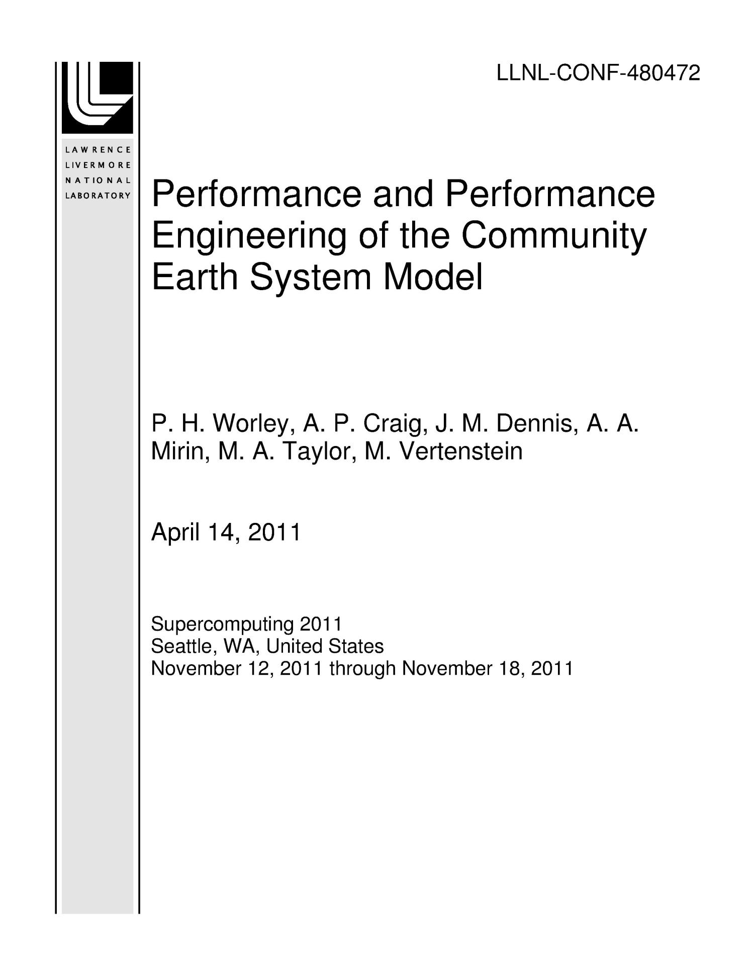 Performance and Performance Engineering of the Community Earth System Model                                                                                                      [Sequence #]: 1 of 12