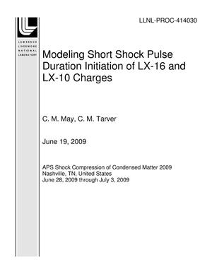 Primary view of object titled 'Modeling Short Shock Pulse Duration Initiation of LX-16 and LX-10 Charges'.