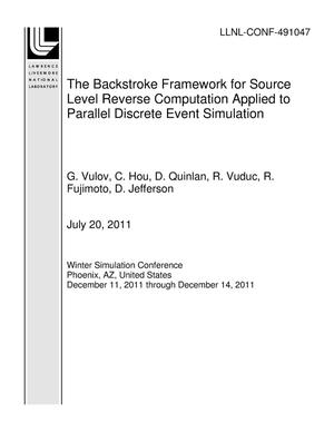 Primary view of object titled 'The Backstroke Framework for Source Level Reverse Computation Applied to Parallel Discrete Event Simulation'.