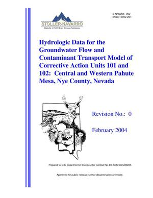 Primary view of object titled 'Hydrologic Data for the Groundwater Flow and Contaminant Transport Model of Corrective Action Units 101 and 102: Central and Western Pahute Mesa, Nye County, Nevada, Revision 0'.