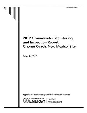 Primary view of object titled '2012 Groundwater Monitoring and Inspection Report Gnome-Coach, New Mexico, Site'.