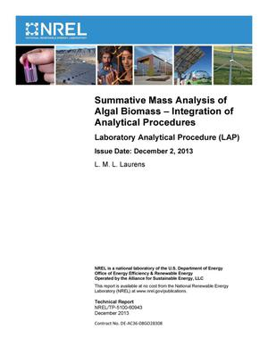 Primary view of object titled 'Summative Mass Analysis of Algal Biomass - Integration of Analytical Procedures: Laboratory Analytical Procedure (LAP)'.