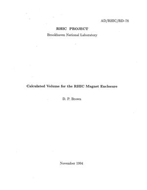 Primary view of object titled 'Calculated Volume for the RHIC Magnet Enclosure'.