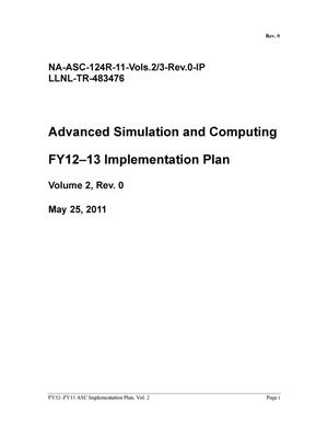 Primary view of object titled 'Advanced Simulation and Computing FY12-13 Implementation Plan Volume 2, Rev 0'.