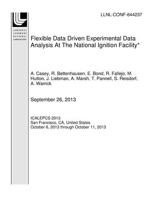 Primary view of object titled 'Flexible Data Driven Experimental Data Analysis At The National Ignition Facility*'.