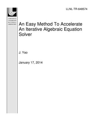 Primary view of object titled 'An Easy Method To Accelerate An Iterative Algebraic Equation Solver'.