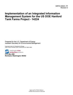 Primary view of object titled 'Implementation of an Integrated Information Management System for the US DOE Hanford Tank Farms Project - 14224'.