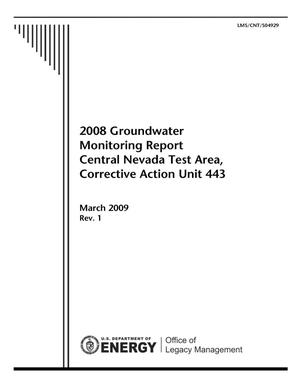 Primary view of object titled '2008 Groundwater Monitoring Report Central Nevada Test Area, Corrective Action Unit 443'.