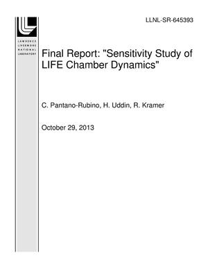 "Primary view of object titled 'Final Report: ""Sensitivity Study of LIFE Chamber Dynamics""'."