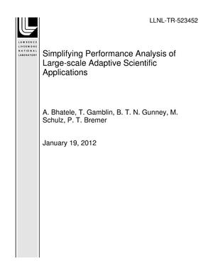 Primary view of object titled 'Simplifying Performance Analysis of Large-scale Adaptive Scientific Applications'.