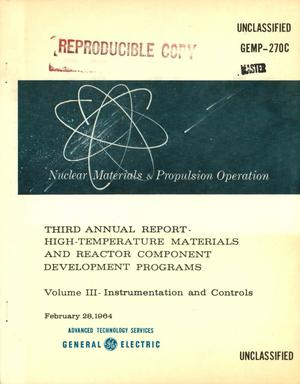 Primary view of object titled 'HIGH-TEMPERATURE MATERIALS AND REACTOR COMPONENT DEVELOPMENT PROGRAMS. VOLUME III. INSTRUMENTATION AND CONTROLS. Third Annual Report'.