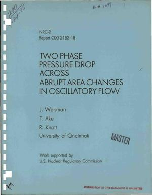 Primary view of object titled 'Two phase pressure drop across abrupt area changes in oscillatory flow'.
