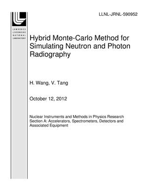 Primary view of object titled 'Hybrid Monte-Carlo Method for Simulating Neutron and Photon Radiography'.