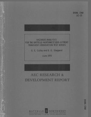 Primary view of object titled 'HAZARDS ANALYSIS FOR THE BATTELLE-NORTHWEST EBR-II/TREAT TRANSIENT IRRADIATION TEST SERIES.'.