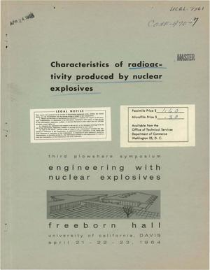 Primary view of object titled 'CHARACTERISTICS OF RADIOACTIVITY PRODUCED BY NUCLEAR EXPLOSIVES'.