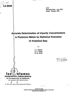 Primary view of object titled 'Accurate determination of impurity concentrations in plutonium metals by statistical evaluation of analytical data'.