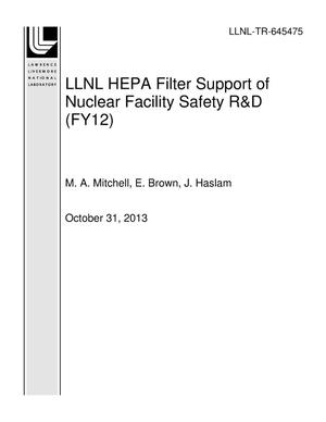 Primary view of object titled 'LLNL HEPA Filter Support of Nuclear Facility Safety R&D (FY12)'.