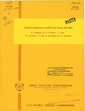 Primary view of object titled 'CHEMICAL DEVELOPMENT FOR EBR-II FUEL PROCESS, 1967--1969.'.