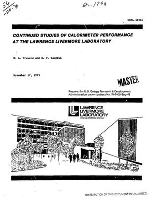 Primary view of object titled 'Continued studies of calorimeter performance at the Lawrence Livermore Laboratory'.