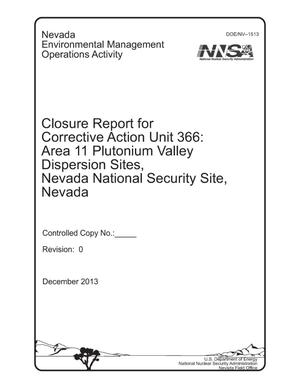 Primary view of object titled 'Closure Report for Corrective Action Unit 366: Area 11 Plutonium Valley Dispersion Sites, Nevada National Security Site, Nevada'.