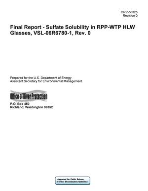 Primary view of object titled 'Final Report - Sulfate Solubility in RPP-WTP HLW Glasses, VSL-06R6780-1, Rev. 0'.