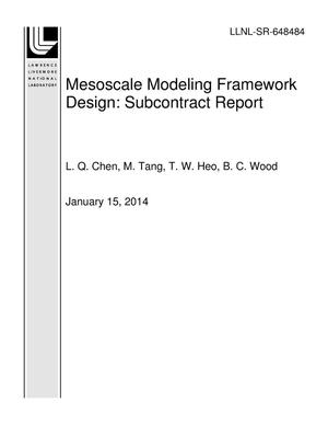 Primary view of object titled 'Mesoscale Modeling Framework Design: Subcontract Report'.