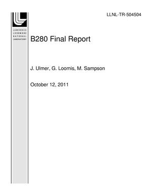 Primary view of object titled 'B280 Final Report'.