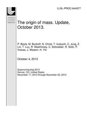 Primary view of object titled 'The origin of mass. Update, October 2013.'.