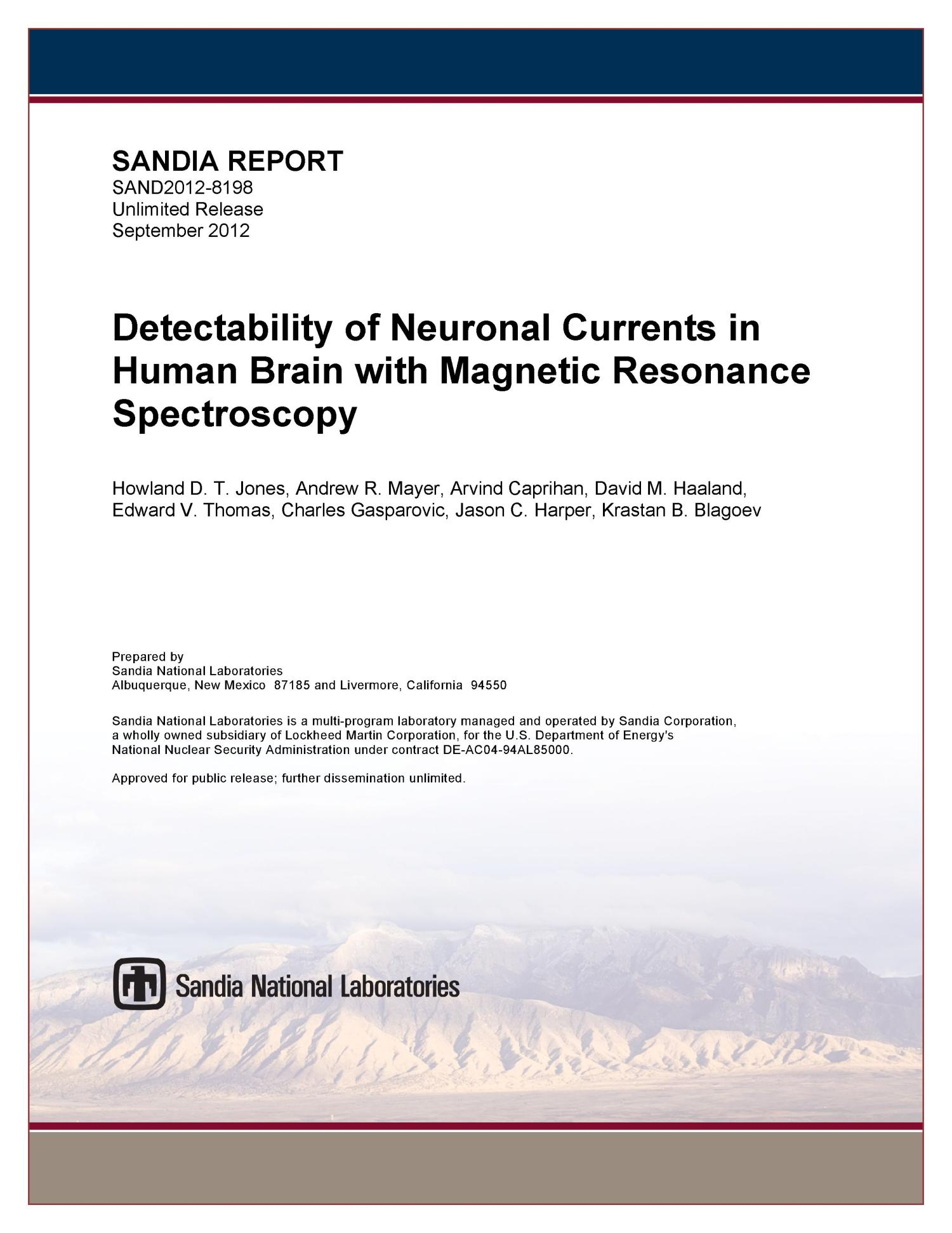 Detectability of Neuronal Currents in Human Brain with Magnetic Resonance Spectroscopy.                                                                                                      [Sequence #]: 1 of 51