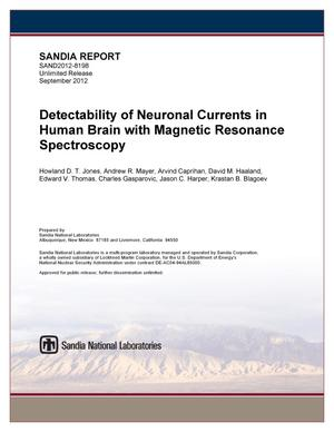Primary view of object titled 'Detectability of Neuronal Currents in Human Brain with Magnetic Resonance Spectroscopy.'.