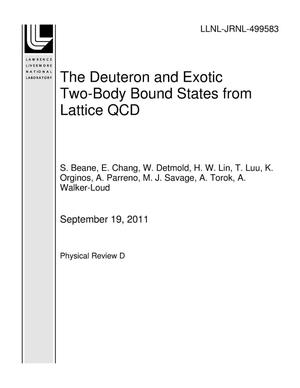 Primary view of object titled 'The Deuteron and Exotic Two-Body Bound States from Lattice QCD'.