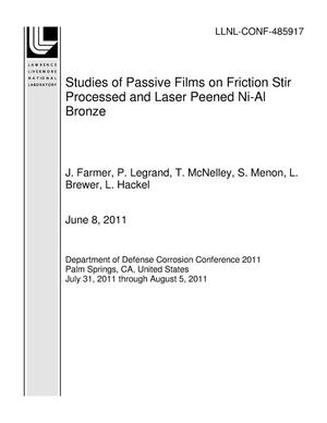 Primary view of object titled 'Studies of Passive Films on Friction Stir Processed and Laser Peened Ni-Al Bronze'.