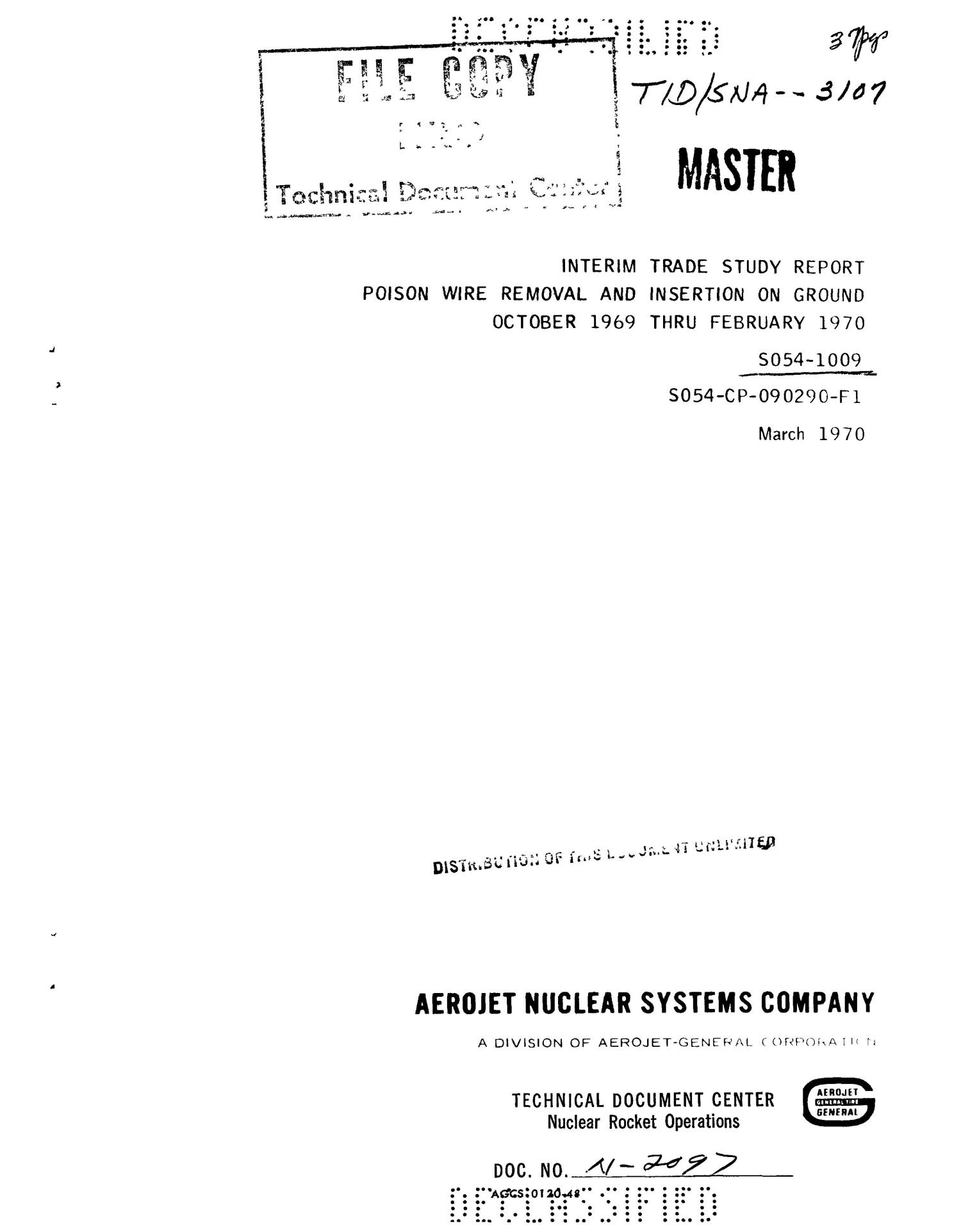 Poison wire removal and insertion on ground, October 1969 thru February 1970. Interim trade study report                                                                                                      [Sequence #]: 1 of 39