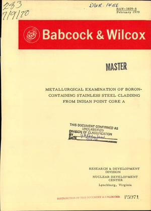 Primary view of object titled 'METALLURGICAL EXAMINATION OF BORON-CONTAINING STAINLESS STEEL CLADDING FROM INDIAN POINT CORE A. Final Report, Volume 3 of 3 Volumes.'.