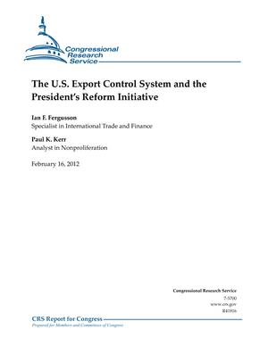 The U.S. Export Control System and the President's Reform Initiative