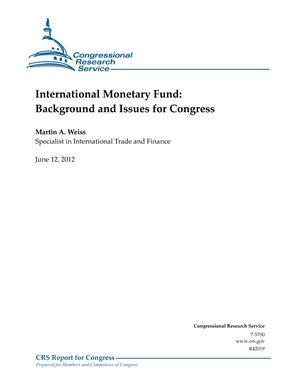 International Monetary Fund: Background and Issues for Congress