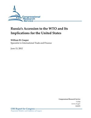 Russia's Accession to the WTO and Its Implications for the United States