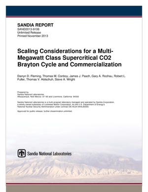 Primary view of object titled 'Scaling considerations for a multi-megawatt class supercritical CO2 brayton cycle and commercialization.'.