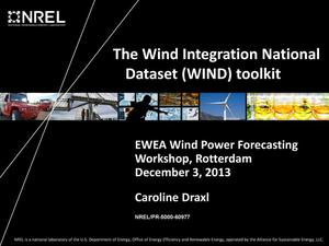 Primary view of object titled 'The Wind Integration National Dataset (WIND) toolkit (Presentation)'.