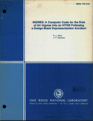 Primary view of object titled 'INGRES: a computer code for the rate of air ingress into an HTGR following a design-basis depressurization accident'.