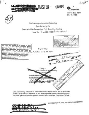 Primary view of object titled 'Westinghouse Astronuclear Laboratory contribution to the twentieth high temperature fuel committee meeting, 18--20 May 1965'.