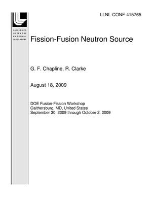 Primary view of object titled 'Fission-Fusion Neutron Source'.