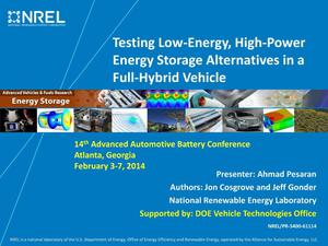 Primary view of object titled 'Testing Low-Energy, High-Power Energy Storage Alternatives in a Full-Hybrid Vehicle (Presentation)'.