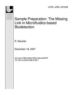 Primary view of object titled 'Sample Preparation: The Missing Link in Microfluidics-based Biodetection'.