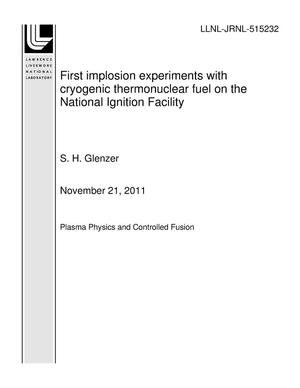 Primary view of object titled 'First implosion experiments with cryogenic thermonuclear fuel on the National Ignition Facility'.