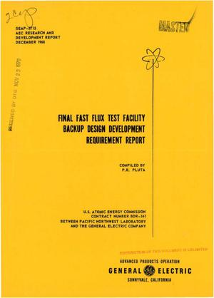 Primary view of object titled 'Final Fast Flux Test Facility Backup Design Development Requirement Report.'.